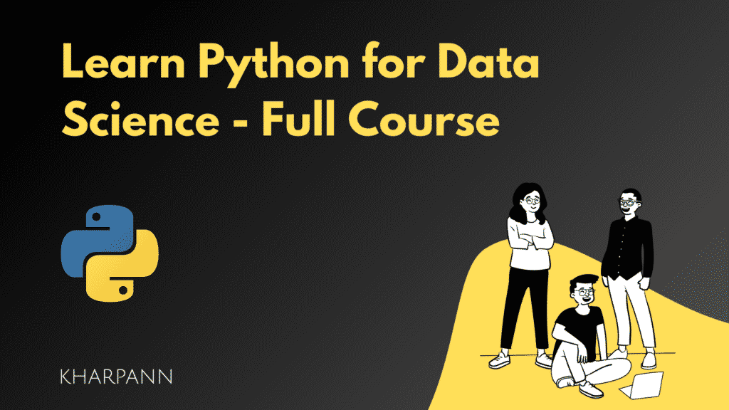 Learn Python for Data Science - Full Course